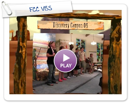 Click to play this Smilebox slideshow: FCC VBS