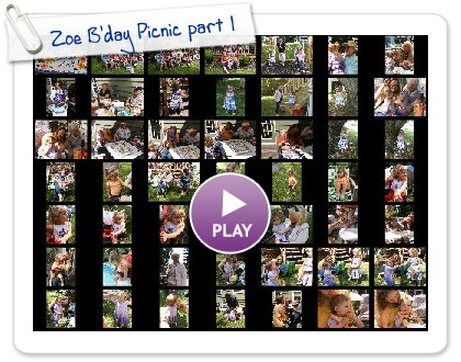 Click to play this Smilebox slideshow: Zoe B'day Picnic part 1