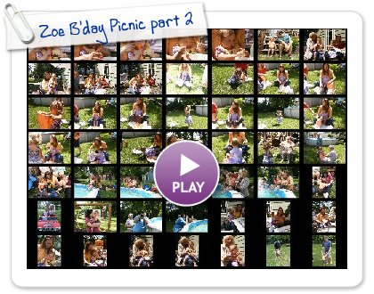 Click to play this Smilebox slideshow: Zoe B'day Picnic part 2