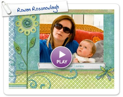 Click to play this Smilebox slideshow: Rowan Rossnowlagh