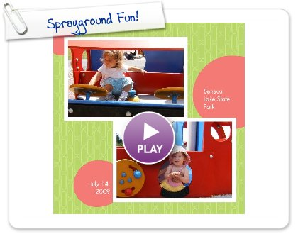 Click to play this Smilebox photobook: Sprayground Fun!