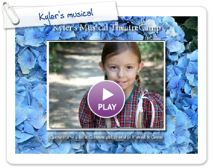 Click to play this Smilebox slideshow: Kyler's musical