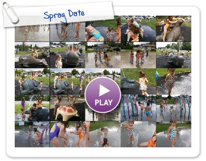 Click to play this Smilebox slideshow: Spray Date