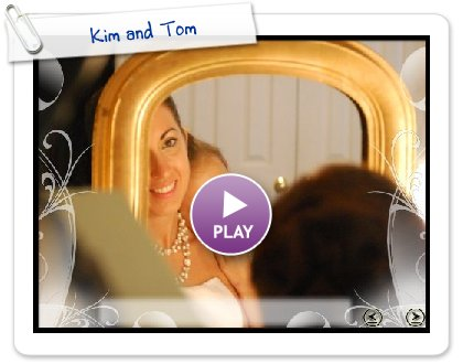 Click to play this Smilebox slideshow: Kim and Tom's Wedding slide show