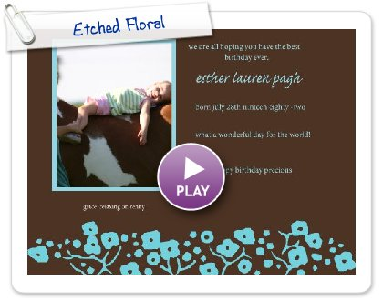 Click to play this Smilebox invite: Etched Floral
