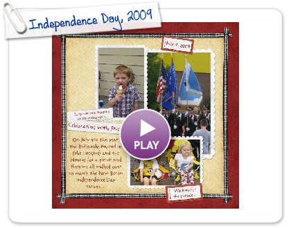 Click to play this Smilebox scrapbook: Independence Day, 2009