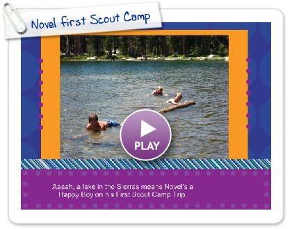 Click to play this Smilebox slideshow: Novel first Scout Camp Trip