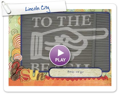 Click to play this Smilebox slideshow: Lincoln City