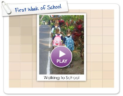 Click to play this Smilebox slideshow: First Week of School