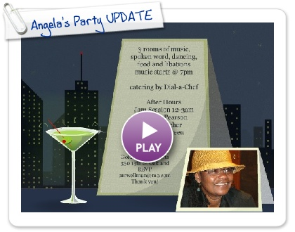 Click to play this Smilebox invite: Angela's Party UPDATE