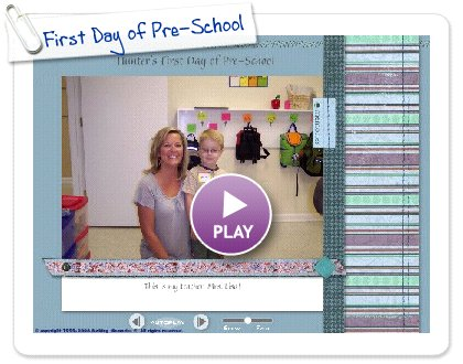 Click to play this Smilebox slideshow: First Day of Pre-School
