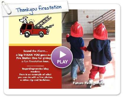 Click to play this Smilebox invite: Thankyou firestation
