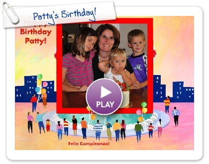 Click to play this Smilebox slideshow: Patty's Birthday!