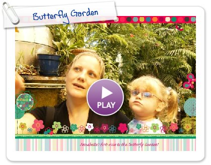 Click to play this Smilebox slideshow: Butterfly Garden