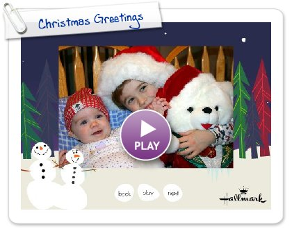 Click to play this Smilebox slideshow: Christmas Greetings
