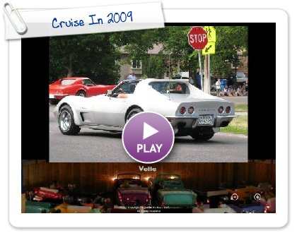 Click to play this Smilebox slideshow: Cruise In 2009