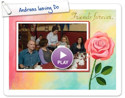Click to play this Smilebox slideshow: Andreas leaving Do