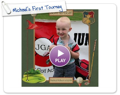 Click to play this Smilebox scrap pages: Michael's First Tourney