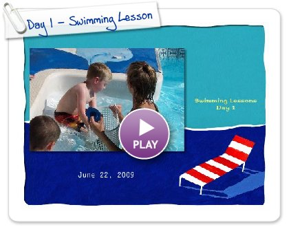 Click to play this Smilebox slideshow: Day 1 - Swimming Lessons Slideshow of Hunter