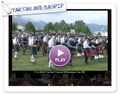 Click to play this Smilebox slideshow: TARTAN AND BAGPIPES 09