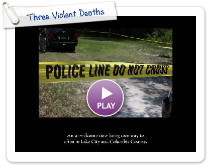 Click to play this Smilebox slideshow: Three Violent Deaths
