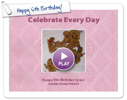 Click to play this Smilebox scrapbook: Happy 6th Birthday!