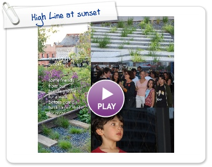 Click to play this Smilebox photobook: High Line at sunset