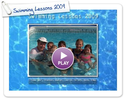 Click to play this Smilebox slideshow: Swimming Lessons 2009