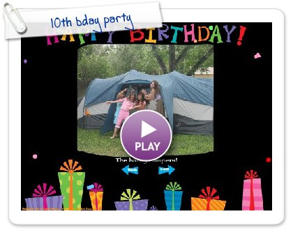 Click to play this Smilebox slideshow: 10th bday party