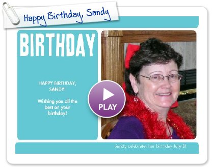 Click to play this Smilebox invite: Happy Birthday, Sandy
