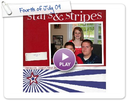 Click to play this Smilebox scrapbook: Fourth of July 09