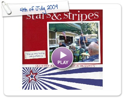 Click to play this Smilebox scrapbook: 4th of July 2009