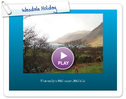 Click to play this Smilebox slideshow: Wasdale Holiday