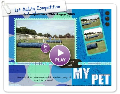 Click to play this Smilebox postcard: 1st Agility Competition