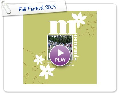 Click to play this Smilebox photobook: Fall Festival 2009