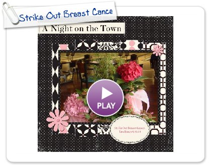Click to play this Smilebox scrapbook: Strike Out Breast Cancer