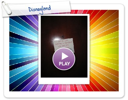 Click to play this Smilebox slideshow: Disneyland
