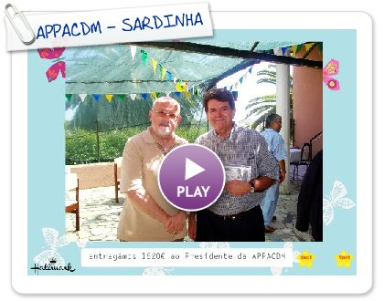 Click to play this Smilebox slideshow: APPACDM - SARDINHADA
