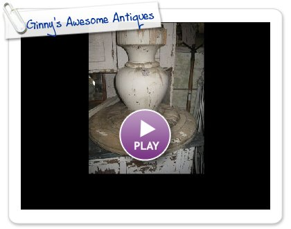 Click to play this Smilebox slideshow: Ginny's Awesome Antiques