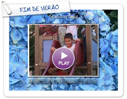 Click to play this Smilebox slideshow: FIM DE VERÃO