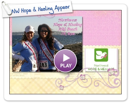 Click to play this Smilebox scrapbook: NW Hope & Healing Appearance
