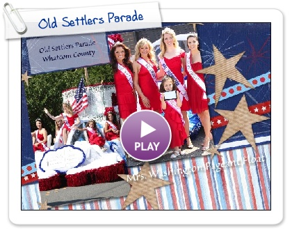 Click to play this Smilebox scrapbook: Old Settlers Parade