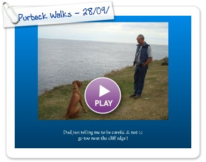 Click to play this Smilebox slideshow: Purbeck Walks - 28/09/09