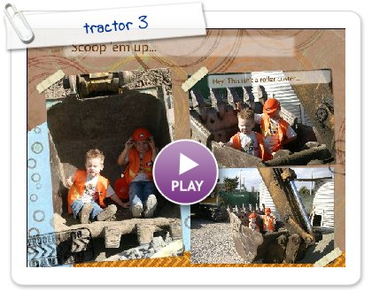 Click to play this Smilebox scrapbook: tractor 3