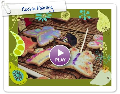 Click to play this Smilebox slideshow: Cookie Painting