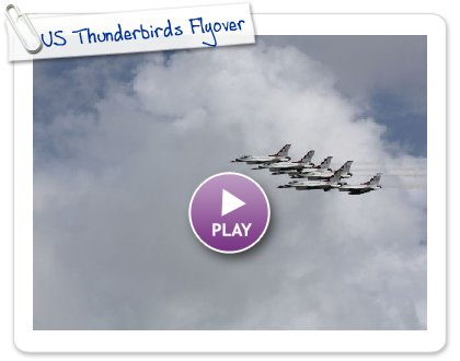 Click to play this Smilebox slideshow: US Thunderbirds Flyover