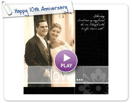Click to play this Smilebox photobook: Happy 10th Anniversary