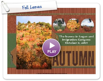 Click to play this Smilebox scrapbook: Fall Leaves