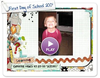 Click to play this Smilebox slideshow: First Day of School 2009