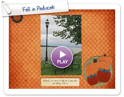 Click to play this Smilebox slideshow: Fall in Paducah